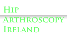 Hip Arthroscopy Ireland